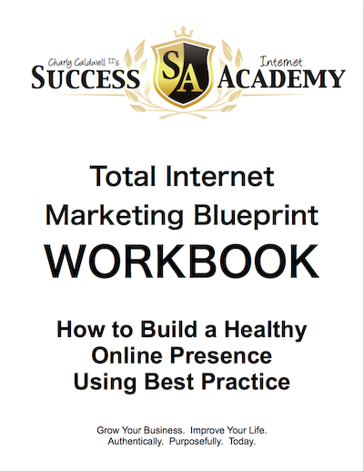The Total Internet Marketing Blueprint Workbook